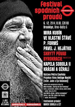 Festival spodních proudů. 6. prosince 2014