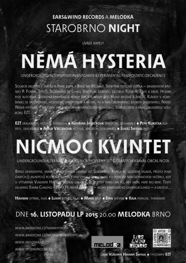 Němá Hystéria a NicMoc Kvintet