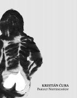 Kristián Čura - Pakult Nietzschéov,  Ears&Wind Records 2015