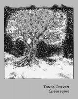 Tonda Červen - Červen v zimě,  Ears&Wind Records 2015
