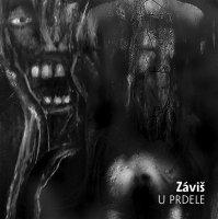 Záviš - U prdele (Ears&Wind Records 2018)