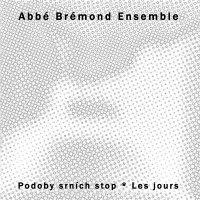 Abbé Brémond Ensemble, Les jours