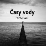 Tiché lodi - Časy vody, , Ears&Wind Records, 2015
