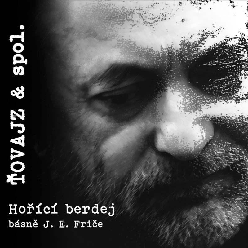 Ťovajz a spol - Hořící berdej (Ears&Wind Records 2019)