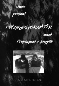 JUDE - Psychodeformátor (DVD)
