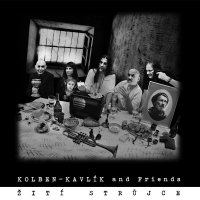 Kalben-Kavlík and Friends - Žití strůjce,  Ears&Wind Records 2016