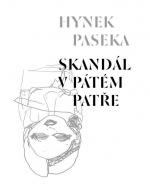 Hynek Paseka - Skandál v pátém patře