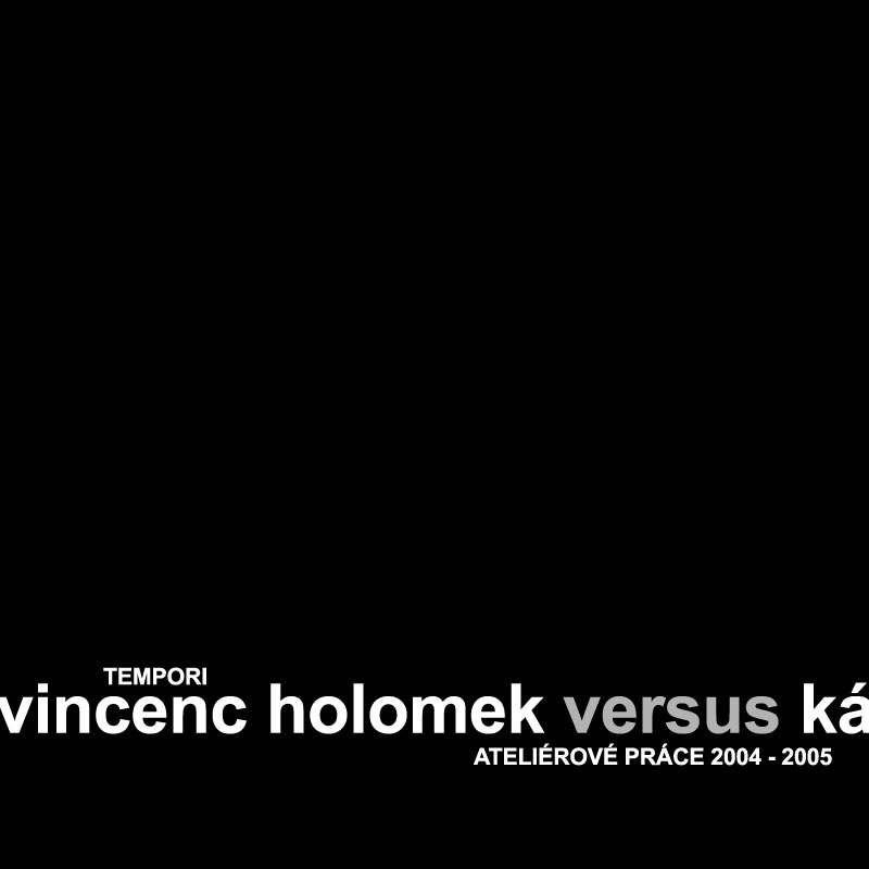 Vincenc Holomek vs Ká