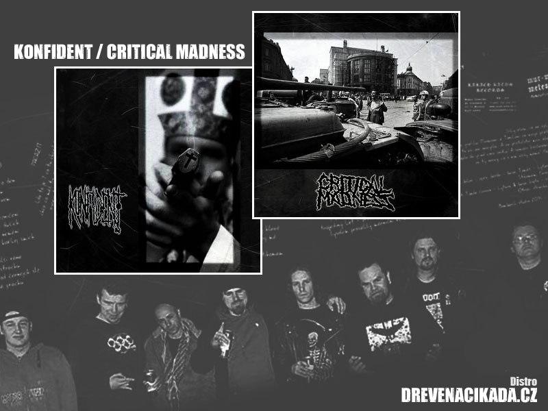 Konfident a Critical Madness - 7