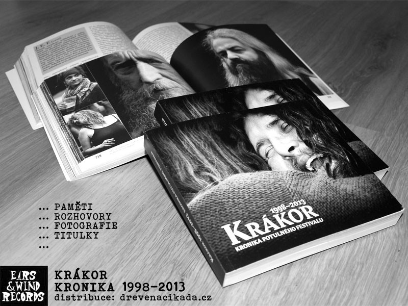 KRÁKOR - Kronika potulného festivalu 1998-2013