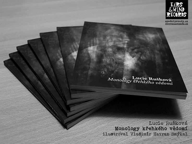 Lucie Rušková - Monology křehkého vědomí