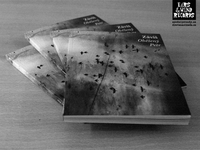 Novinky Ears&Wind Records, zima 2013. Číslované vydání 150ks signovaných výtisků reedice knihy Záviš - Oběšený Petr.