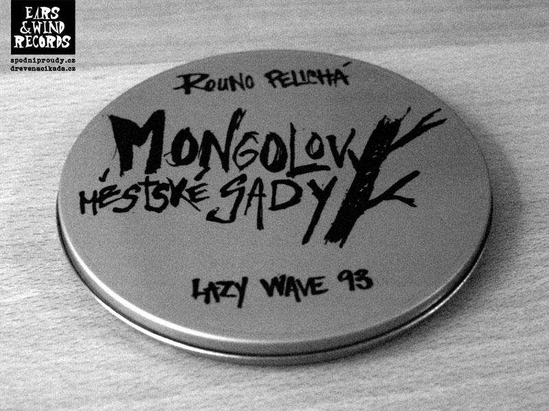 Novinky Ears&Wind Records, zima 2013. Ultralimitovaná plechovka Mongolovy městské sady.